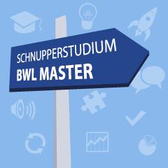 Schnupperstudium BWL Master